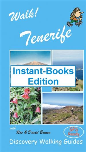 Walk! Tenerife, Instant - Book Digital Edition - Discovery Walking Guides