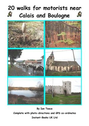 20 Walks for Motorists near Calais & Boulogne, Instant - Books, Digital Edition