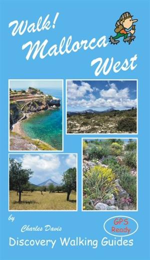Walk! Mallorca (West), Spain - Discovery Walking Guides