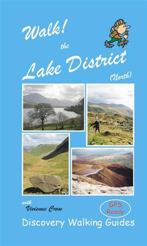 Lake District, Cumbria - Walk! Lake District North, Cumbria - Discovery Walking Guides
