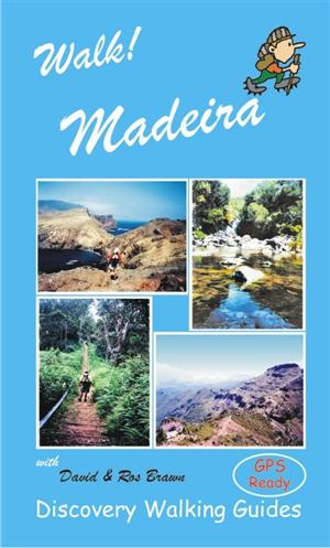 Walk! Maderia - Discovery Walking Guides