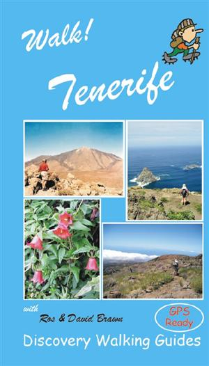 Walk! Tenerife, Spain - Discovery Walking Guides