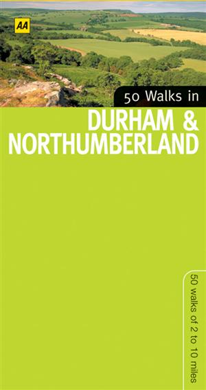 Durham and Northumberland, England, 50 Walks in - AA - Walking Guide