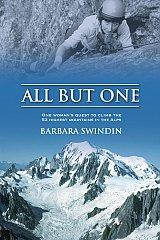 All but One - One Woman's Quest to Climb 52 Highest Mountains in the Alps