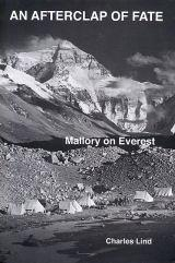 An Afterclap of Fate - Mallory on Everest