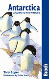 Antarctica: A Guide to the Wildlife - Bradt Guides