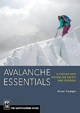 Avalanche Essentials - A step-by-step system for safety and survival