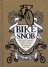 Bike Snob - Systematically & Mercilessly Realigning the World of Cycling