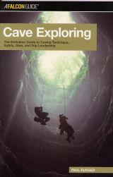 Cave Exploring - The Definitive Guide to Caving