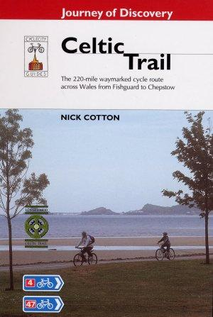 Celtic Trail Guide, Fishguard to Chepstow, Wales - Cycle City - Cycle Guide