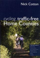 Cycling Traffic Free: Home Counties, England