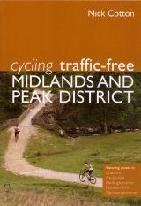 Cycling in the Peak District : 21 Routes in and Around the National Park