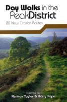 Day Walks in the Peak District, England: 20 New Circular Walks