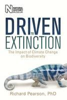 Driven to Extinction : The Impact of Climate Change on Biodiversity