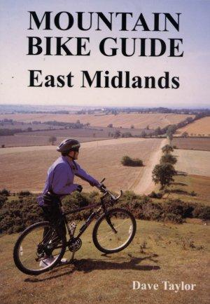East Midlands, England - Ernest Press - Mountain Bike Guide