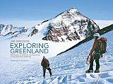 Exploring Greenland - Jim Gregson - 20 Years of Adventure Mountaineering in the Great Arctic Wil