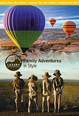 Family Adventures In Style - Inspiring Trips With Children