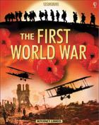 The First World War - Usborne