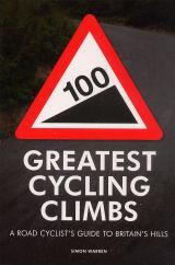 100 Greatest Cycling Rides, Road cyclist's guide to Britain's hills