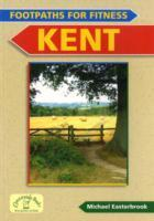 Kent, England, Footpaths for Fitness - Countryside Books