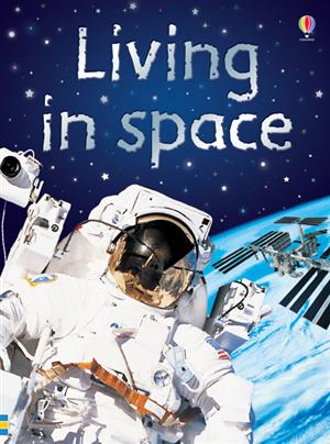 Living in Space - Usborne