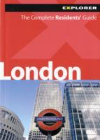 London, United Kingdom, Europe - Complete Residents' Guide - Explorer Guides