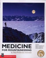 Medicine for Mountaineering & Other Wilderness Activities, 6th ed