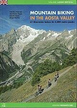 Mountain Biking In The Aosta Valley, Italy  - 61 Itineraries Below 4,000m