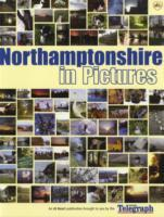 Northamptonshire, England in Pictures