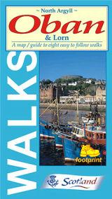 North Argyll, Oban and Lorn, Scotland - Footprint Maps - Walking Guide