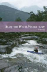 Scottish White Water, The SCA Guidebook - Pesda Press