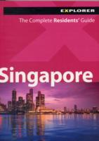 Singapore, Asia - Complete Residents' Guide - Explorer Guides