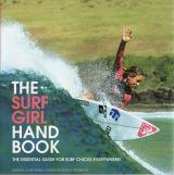 Surf Girl Handbook - Essential Guide for Surf Chicks Everywhere