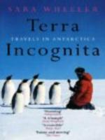 Terra Incognita : Travels in Antarctica - ebooks - EPub