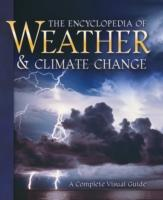 Encyclopedia of Weather and Climate Change : A Complete Visual Guide