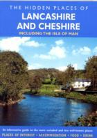 The Hidden Places of Lancashire and Cheshire, England
