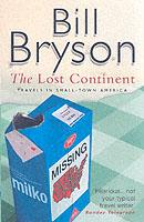 The Lost Continent, Travels in Small Town America  -  Bill Bryson