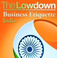 The Lowdown : Business Etiquette - India Ebook EPub