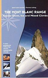 The Mont Blanc Range - Classic Snow, Ice and Mixed Climbs - Climbing