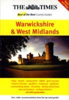 "The ""Times"" Best of the Best County Guides : Warwickshire and West Midlands, England"