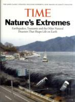 Time: Nature's Extremes : Earthquakes, Tsunamis and Other Natural Disasters That Shape Life on Earth