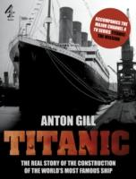 Titanic : (Accompanies the Channel 4 TV Series Titanic: The Mission)