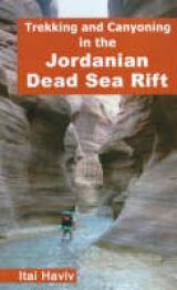 Trekking and Canyoning in the Jordanian Dead Sea Rift