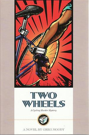 Two Wheels - A Cycling Murder Mystery